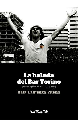 LA BALADA DEL BAR TORINO | Rafa Lahuerta