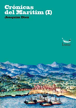 CRÓNICAS DEL MARÍTIM (I) | Joaquim Díez