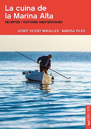 LA CUINA DE LA MARINA ALTA | J. V. Miralles · M.Piles