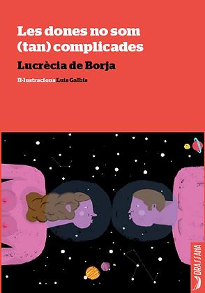 LES DONES NO SOM… | Lucrècia de Borja