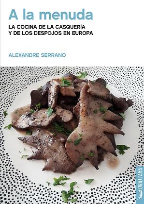 A LA MENUDA (cast) | Alexandre Serrano