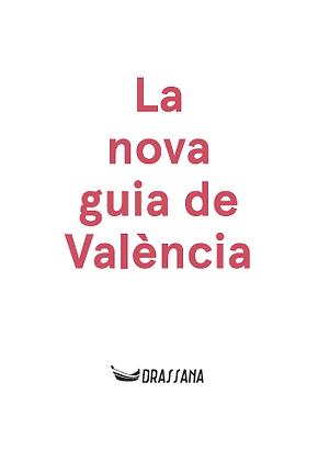 LA NOVA GUIA DE VALÈNCIA | Molins · Marrades