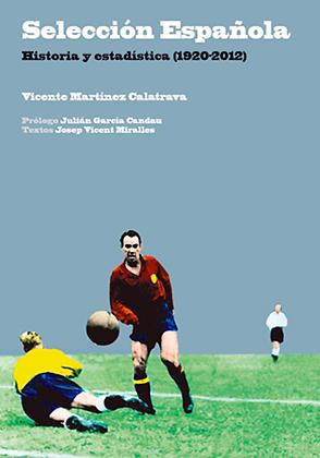 SELECCIÓN ESPAÑOLA. 1920-2012