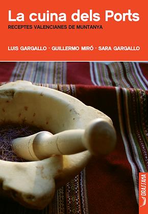 LA CUINA DELS PORTS | L. Gargallo, G. Miró, S. Gargallo