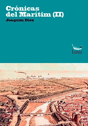 CRÓNICAS DEL MARÍTIM (II) | Joaquim Díez