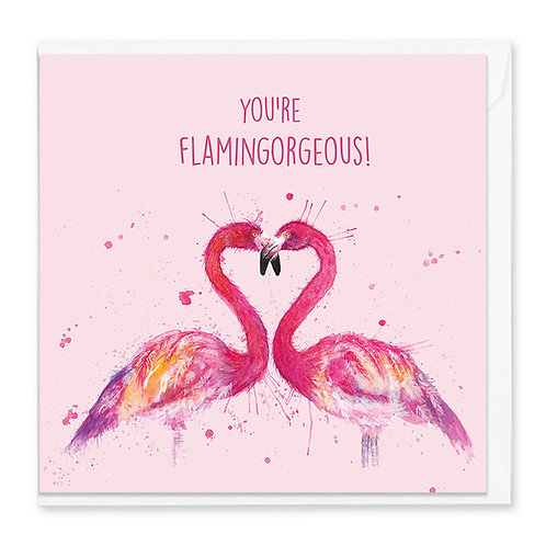 You're Flamingorgeous Greeting Card