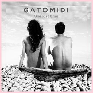 Gatomidi - One Last Time