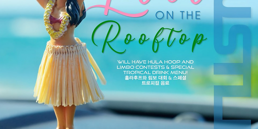 Luau On The Rooftop 루아우 온 더 루프탑