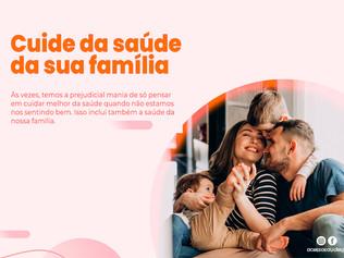 4 passos para cuidar da saúde da sua família