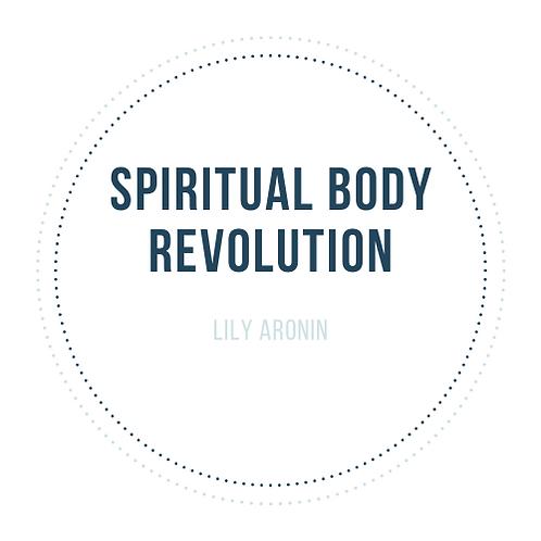Spiritual Body Revolution