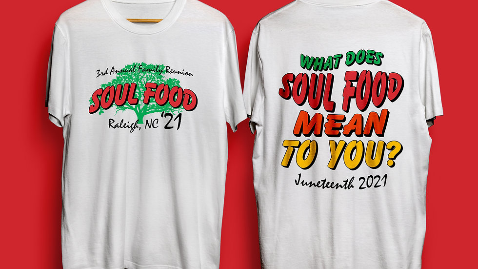 The 3rd Annual Family Reunion Soul Food Tee