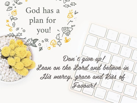 God has a plan for You!