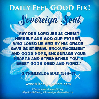 Encouragement & Good Hope