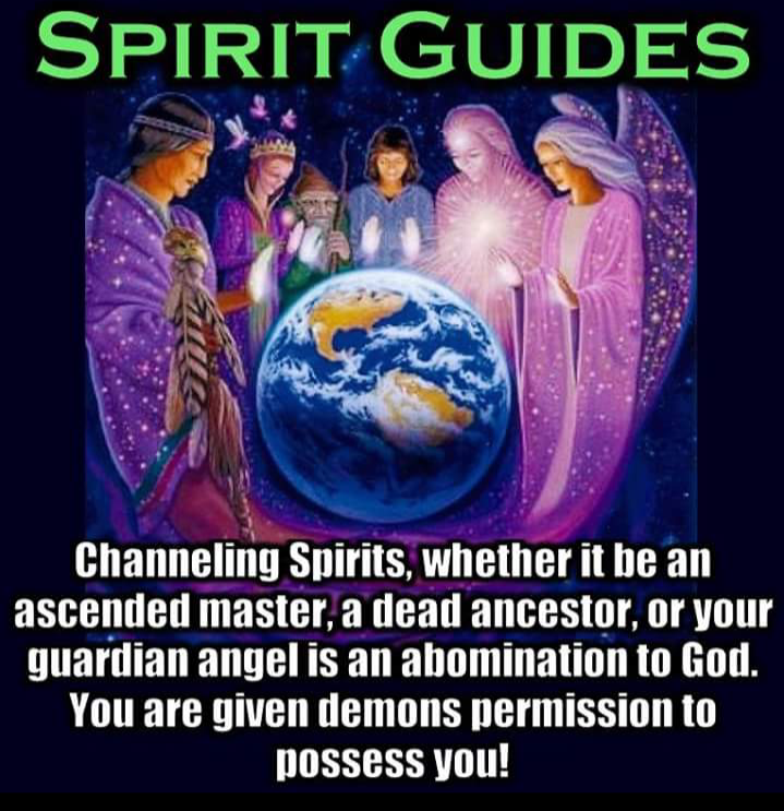 Spirit Guides are DEMONS