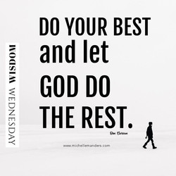Do your best and let go!