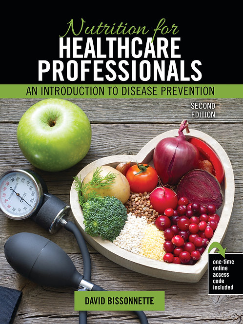 Nutrition for Healthcare Professionals: An Introduction to Disease Prevention