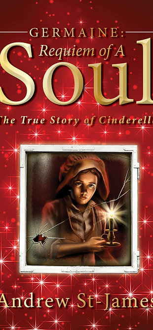 GERMAINE: REQUIEM OF A SOUL/The True Story of Cinderella HARDCOVER