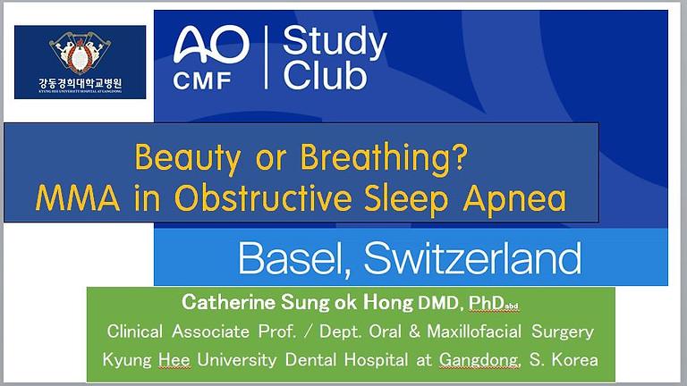 AO CMF Study Club Basel: Beauty or Breathing? MMA in Obstructive Sleep Apnea