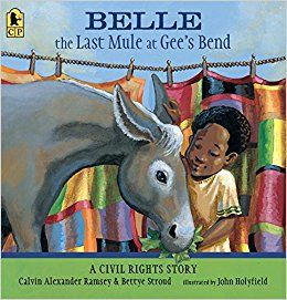 Belle, The Last Mule at Gee's Bend- A Civil Rights Story
