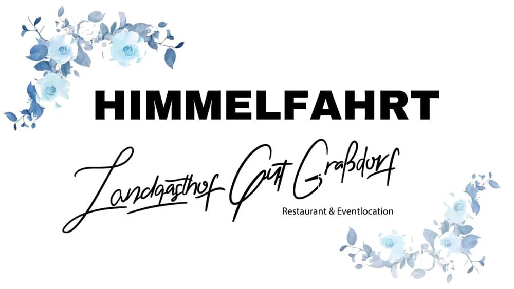 Himmelfahrt / Männertag Landgasthof Gut Graßdorf Taucha