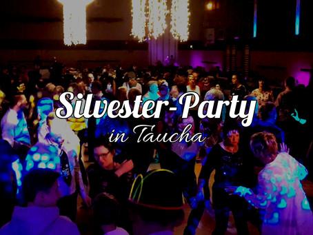 Silvester 2021 / 2022   Die größte Silvesterparty in Taucha b. Leipzig