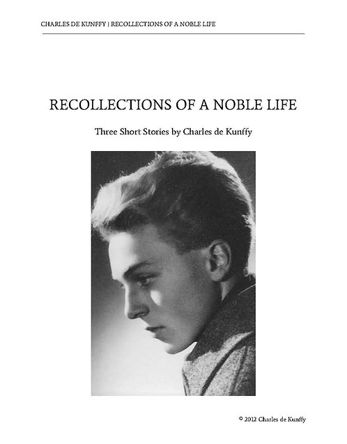 Recollections of a Noble Life