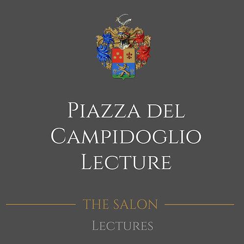 Piazza del Campidoglio Lecture