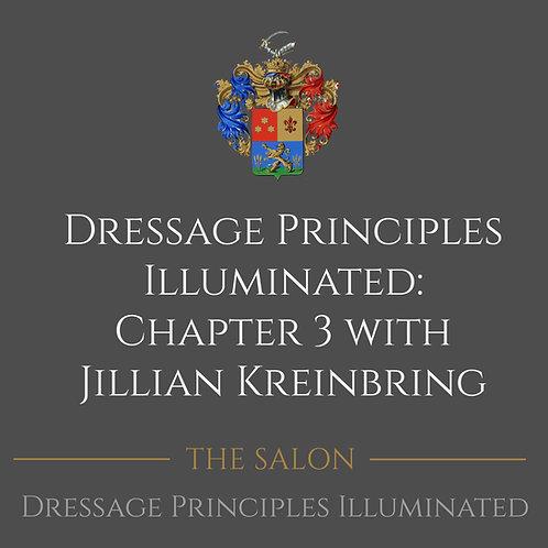 Dressage Principles Illuminated Chapter 3 with Jillian Kreinbring