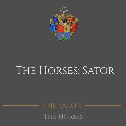The Horses: Sator