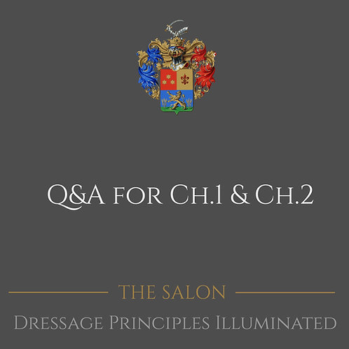 Dressage Principles Illuminated Q&A for Chapters 1 & 2