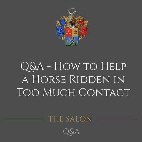 Q&A - How To Help A Horse Ridden In Too Much Contact