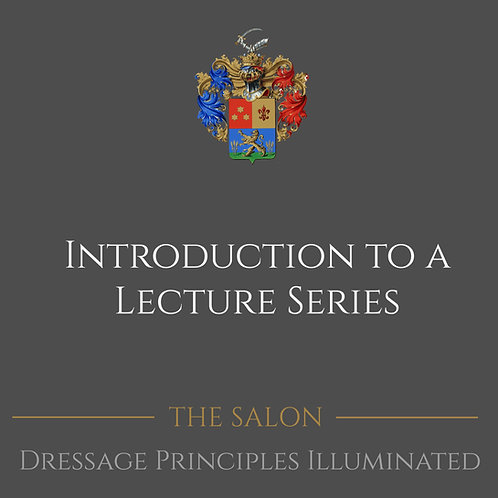 Dressage Principles Illuminated Introduction To A Lecture Series