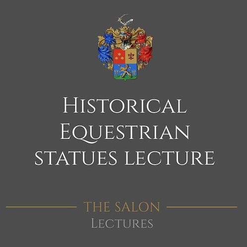 Historical Equestrian Statues Lecture