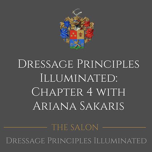Dressage Principles Illuminated Chapter 4 with Ariana Sakaris