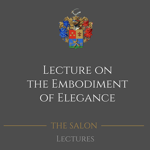 Lecture On The Embodiment Of Elegance
