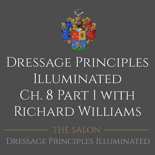 Dressage Principles Illuminated Chapter 8 Part 1
