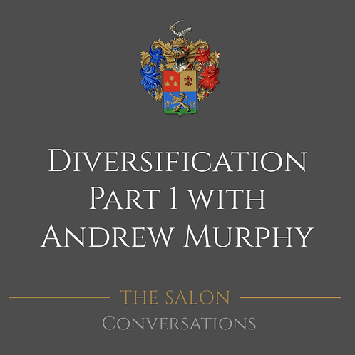 Diversification Part 1 with Andrew Murphy