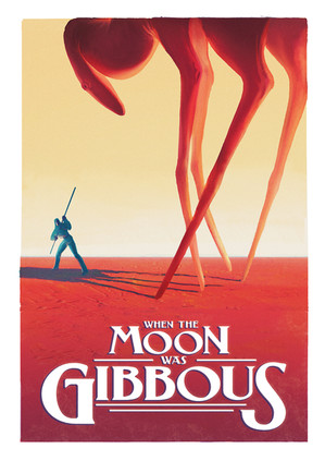 When The Moon Was Gibbous Poster