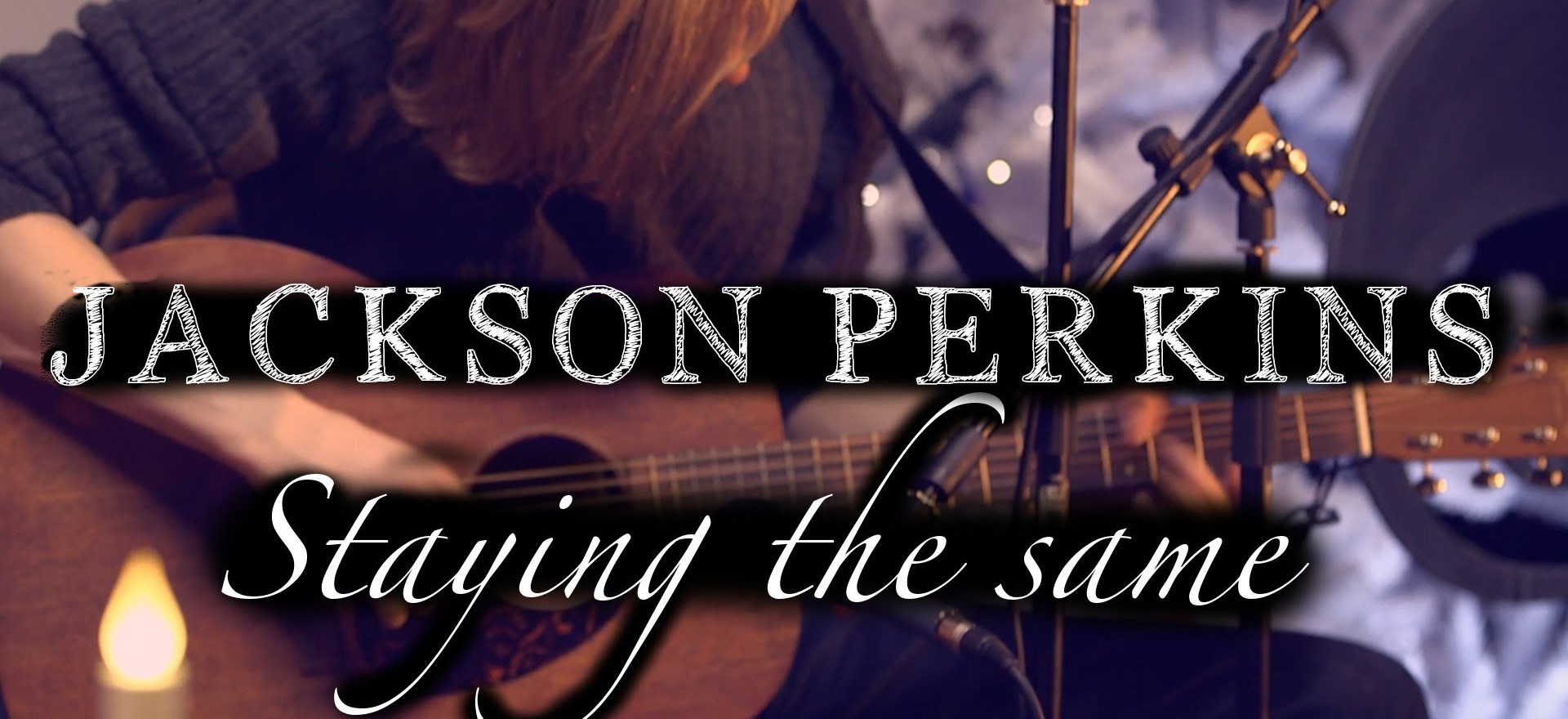 Staying the same - Jackson Perkins | Acoustic demo