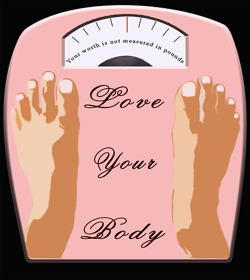 """Love Your Body"""