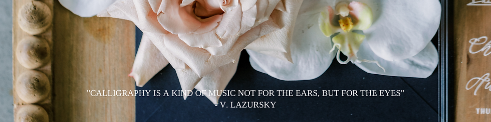 CALLIGRAPHY IS A KIND OF MUSIC NOT FOR THE EARS, BUT FOR THE EYES - V. LAZURSKY (1).png