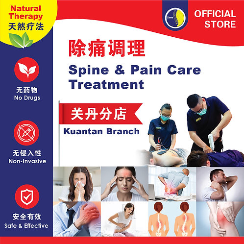 Drugless Spine & Pain Care Treatment - Kuantan Branch