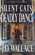 ON SALE THIS WEDNESDAY -- SILENT CATS: Deadly Dance