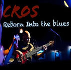 Cover CROS Reborn Into The Blues.jpg