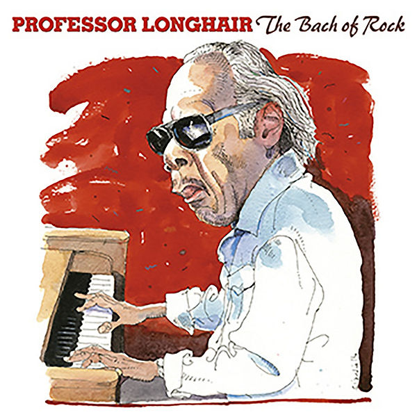 Cover Professor Longhair - The Bach Of R