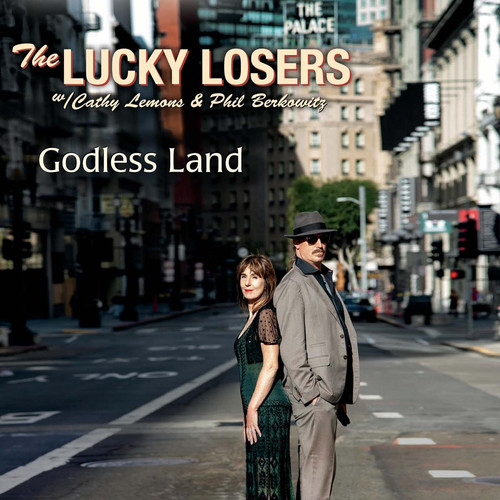 "The Lucky Losers - ""Godless Land"" (2020)"