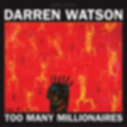 Cover Darren Watson Too Many Millionaire