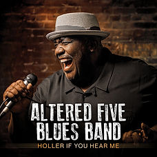 Cover Altered Five Blues Band - Holler If You Hear Me.jpg