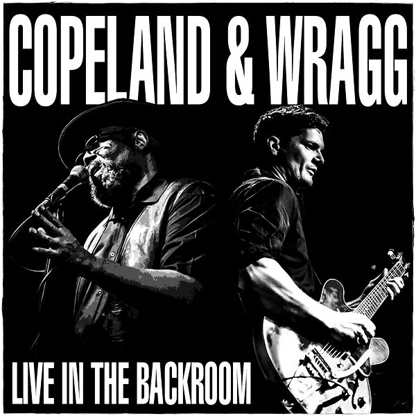 Cover Copeland & Wragg - Live In The Bac