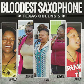 Cover Bloodest Saxophone Texas Queens 5.